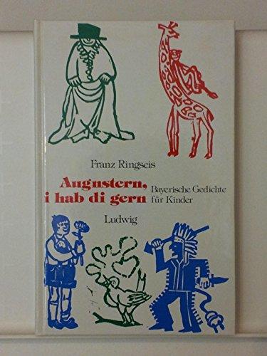 9783778731413: Augnstern, i hab di gern. Bayerische Gedichte für Kinder