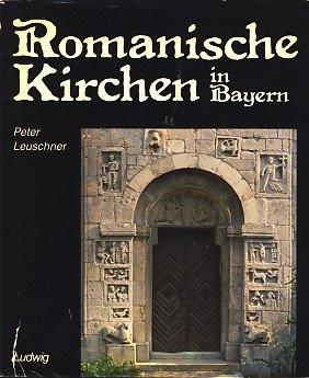 Romanische Kirchen in Bayern: Leuschner, Peter