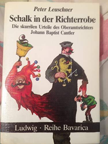 Schalk in der Richterrobe: Leuschner, Peter