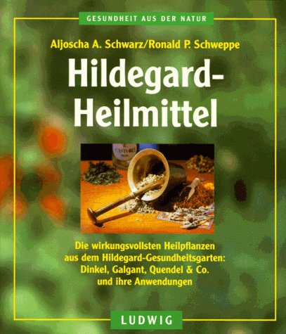 9783778736883: Hildegard-Heilmittel Die wirkungsvollsten Heilpflanzen aus dem Hildegard-Gesundheitsgarten - Dinkel, Galgant, Quendel & Co. und ihre Anwendungen. Gesamttitel: Gesundheit aus der Natur