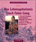 9783778738818: Das Lebensgeheimnis nach Falun Gong
