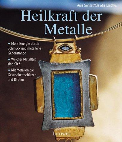 9783778739440: Heilkraft der Metalle