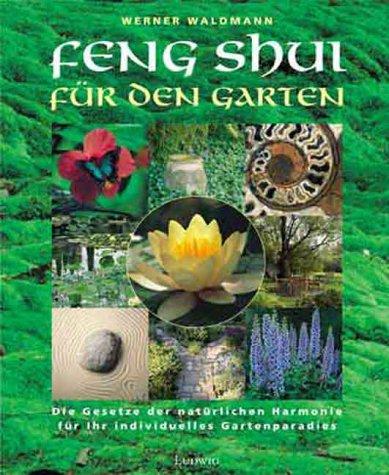 9783778739457: Feng Shui für den Garten.