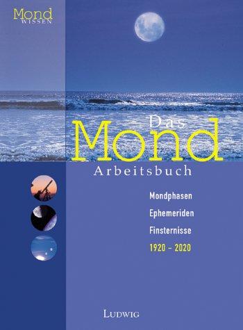 9783778751114: Mondphasen, Ephemeriden, Finsternisse 1921-2020