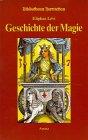 9783778770771: Geschichte der Magie