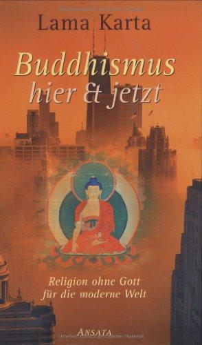 9783778771860: Buddhismus hier & jetzt