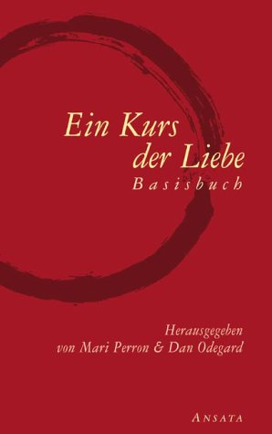 9783778771877: Ein Kurs der Liebe. Basisbuch