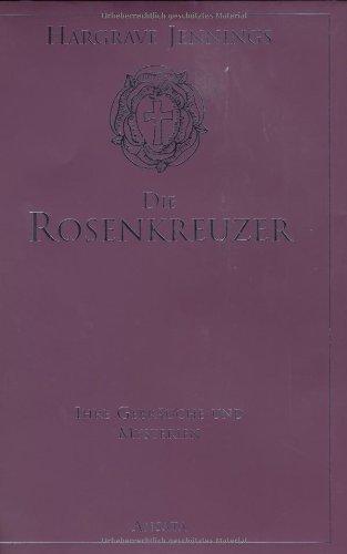 9783778772737: Die Rosenkreuzer: Ihre Gebr�uche und Mysterien