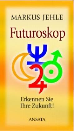 9783778772782: Futuroskop