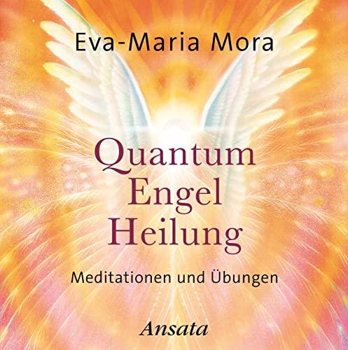 Quantum Engel Heilung, Audio-CD: Mora, Eva-Maria