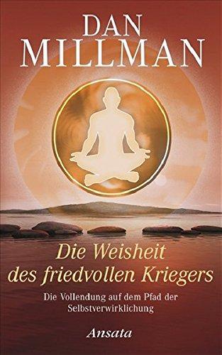 9783778773383: Die Weisheit des friedvollen Kriegers