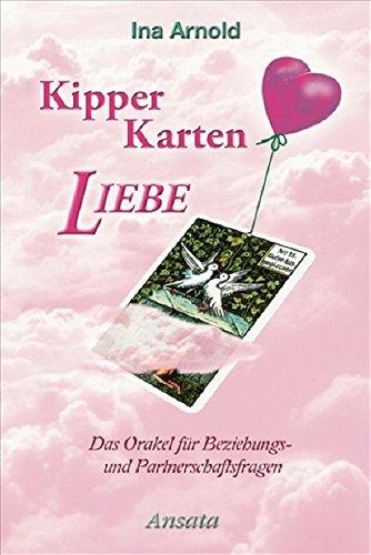 9783778773468: Kipper-Karten Liebe: Das Orakel für Beziehungs- und Partnerschaftsfragen