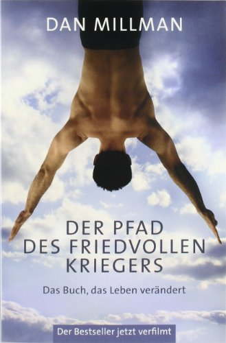 9783778773802: Der Pfad des friedvollen Kriegers: Das Buch, das Leben verändert