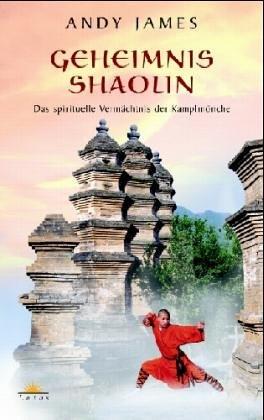 9783778781746: Geheimnis Shaolin: Das spirituelle Verm�chtnis der Kampfm�nche