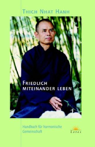 9783778781784: Friedlich miteinander leben: Handbuch für harmonische Gemeinschaft