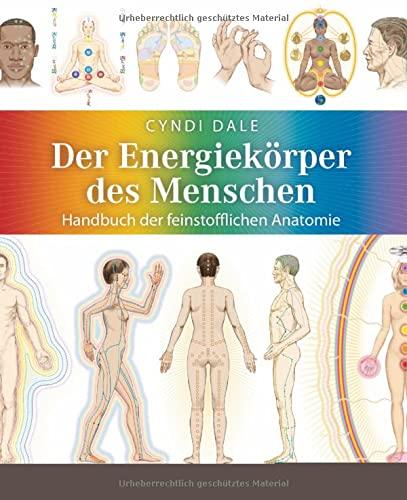 9783778782323: Der Energiekörper des Menschen: Handbuch der feinstofflichen Anatomie