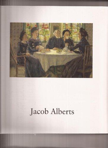 Jacob Alberts 1860-1941 : Retrospektive: Jacob Alberts