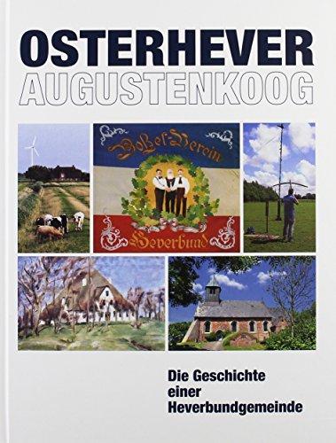 9783779369233: Osterhever-Augustenkoog: Die Geschichte einer Heverbundgemeinde