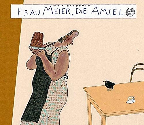 9783779500629: Frau Meier, die Amsel