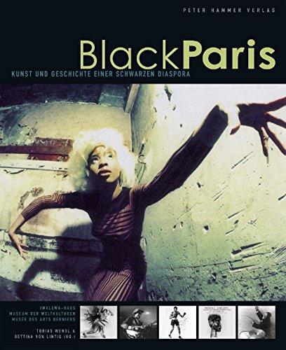 9783779500650: Black Paris. Kunst und Geschichte einer schwarzen Diaspora