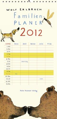 9783779503194: Wolf Erlbruchs Familienplaner 2012