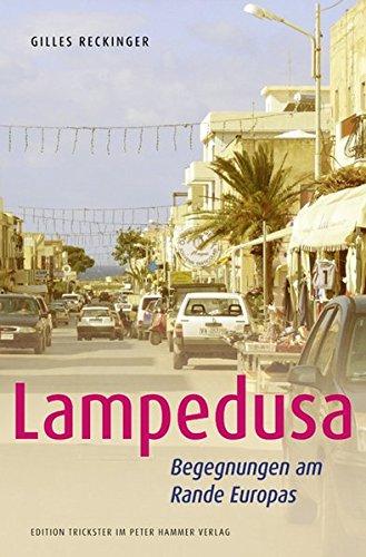 9783779504405: Lampedusa: Begegnungen am Rande Europas