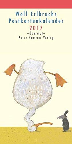9783779505440: Wolf Erlbruchs Postkartenkalender 2017: Übermut
