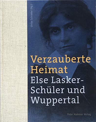 Verzauberte Heimat - Schrader, Ulrike [Hrsg.]