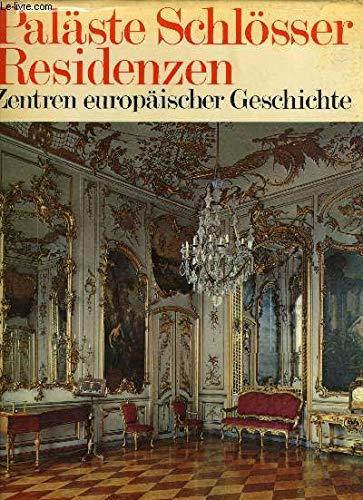 9783779650287: Paläste Schlösser Residenzen Zentren europäischer Geschichte, Großband by Boe...