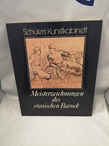 Meisterzeichnungen des römischen Barock: Walter. Vitzthum