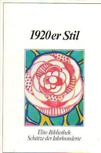 9783779651246: Der Stil der Zwanziger: Art Deco-Bauhaus-De Stijl (Elite Bibliothek)