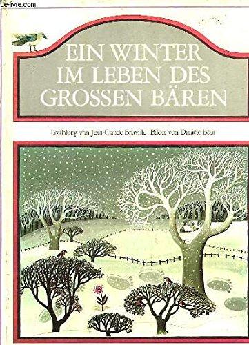 Ein Winter im Leben des Großen Bären: Brisville,Jean-Claude - Bour,Daniele