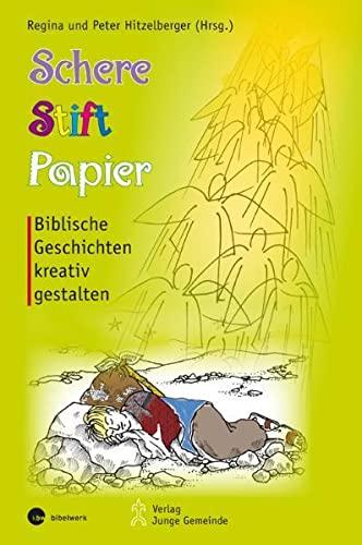 9783779720607: Schere, Stift, Papier: Biblische Geschichten kreativ gestalten