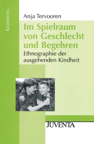 9783779902508: Im Spielraum von Geschlecht und Begehren: Ethnographie der ausgehenden Kindheit (Kindheiten)