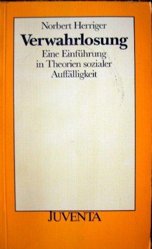 9783779905455: Verwahrlosung: E. Einf. in Theorien sozialer Auffälligkeit (Juventa Paperback) (German Edition)