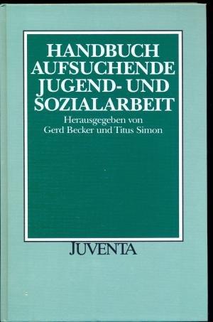 9783779908050: Becker, Handbuch Aufsuchende Jugend- u. Sozialarbeit