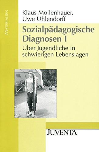 9783779908333: Sozialpädagogische Diagnosen 1: Über Jugendliche in schwierigen Lebenslagen