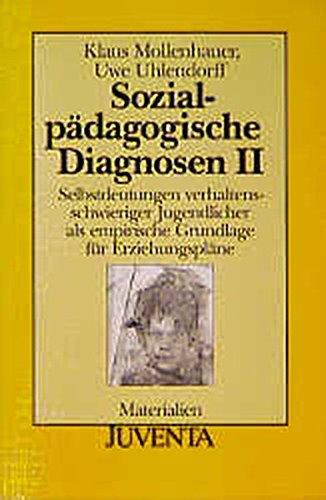 9783779908685: Sozialpädagogische Diagnosen, 3 Bde., Bd.2, Selbstdeutungen verhaltensschwieriger Jugendlicher als empirische Grundlage für Erziehungspläne