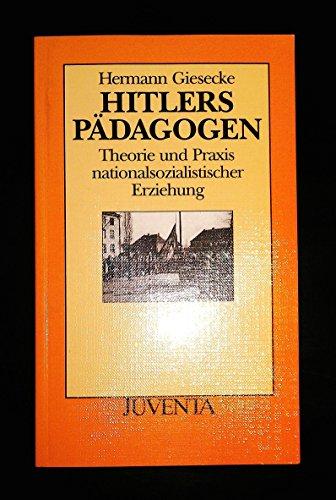 9783779910091: Giesecke, Hitlers P�dagogen