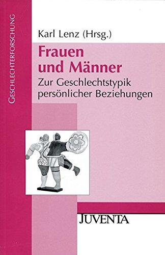 9783779913719: Frauen und Männer. Zur Geschlechtstypistik persönlicher Beziehungen.