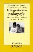 9783779913825: Integrationspädagogik. Auf dem Weg zu einer Schule für alle.