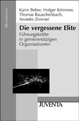 9783779916901: Die vergessene Elite: Führungskräfte in gemeinnützigen Organisationen
