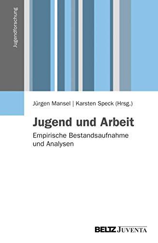 9783779917601: Jugend und Arbeit: Empirische Bestandsaufnahme und Analysen