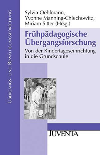 9783779919322: Frühpädagogische Übergangsforschung: Von der Kindertageseinrichtung in der Grundschule