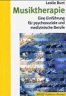9783779920076: Musiktherapie: Eine Einführung für psychosoziale und medizinische Berufe