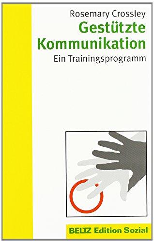 9783779920090: Gestützte Kommunikation: Ein Trainingsprogramm