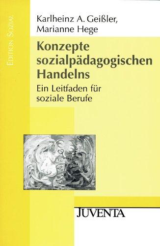 9783779920137: Konzepte sozialpädagogischen Handelns: Ein Leitfaden für soziale Berufe