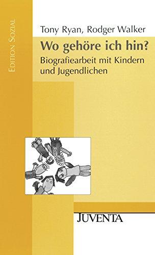 9783779920311: Wo gehöre ich hin?: Biografiearbeit mit Kindern und Jugendlichen