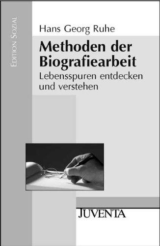 9783779920694: Methoden der Biografiearbeit: Lebensspuren entdecken und verstehen