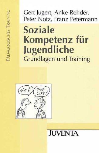 9783779921387: Soziale Kompetenz für Jugendliche: Grundlagen und Training
